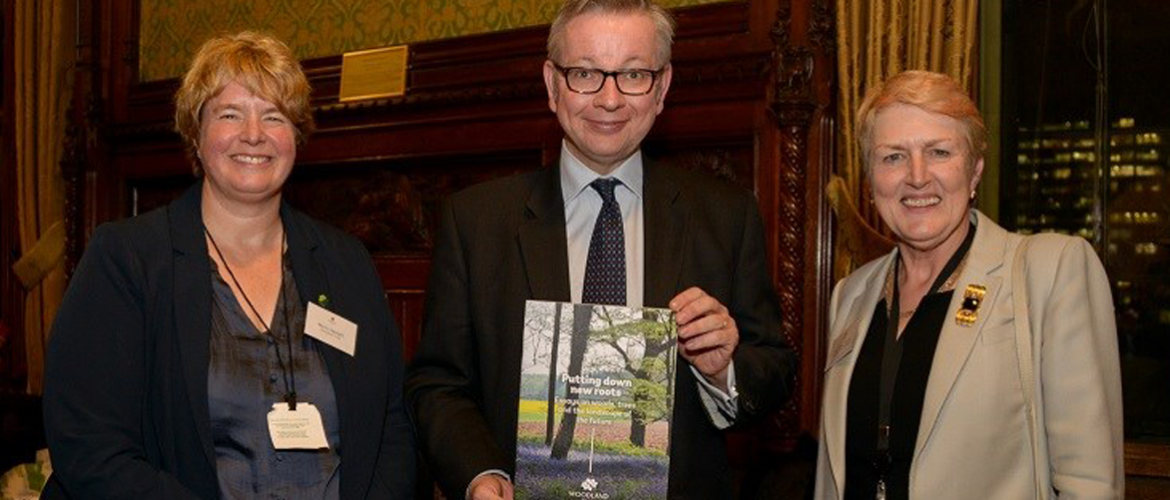 Rt Hon Michael Gove MP, Secretary of State for Environment, Food and Rural Affairs with our CEO of The Woodland Trust Beccy Speight and Chairman Baroness Barbara Young